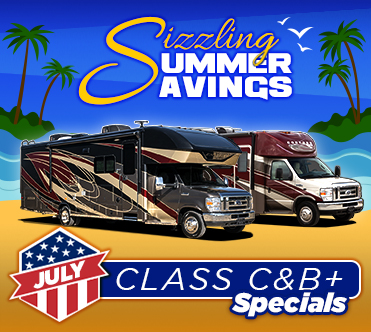 Sizzling Summer Savings July Specials Class C & B+