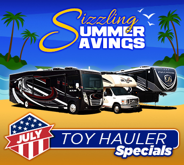 Sizzling Summer Savings July Specials Toy Hauler
