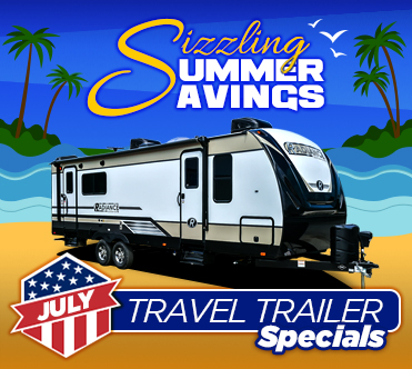 Sizzling Summer Savings July Specials Travel Trailers