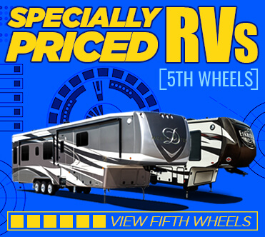 Specially Priced RVs 5th Wheels