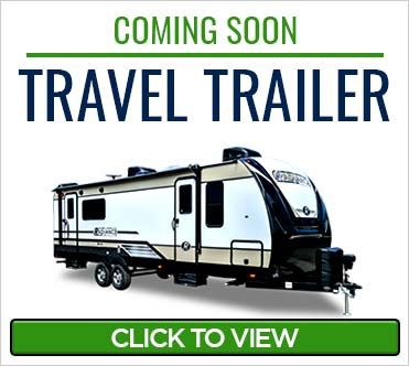 Coming Soon - Travel Trailers