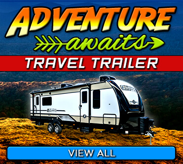 Adventure Awaits - Travel Trailers
