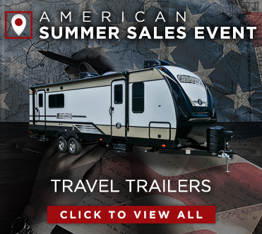 American Summer Sales Event Travel Trailers