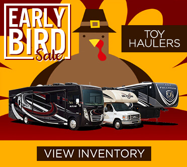 Early Bird Sale Toy Hauler