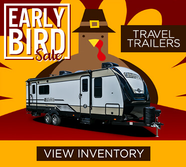 Early Bird Sale Travel Trailers
