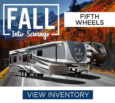 Fall Into Savings Sales Event 5th Wheels