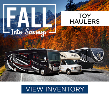 Fall Into Savings Sales Event Toy Hauler