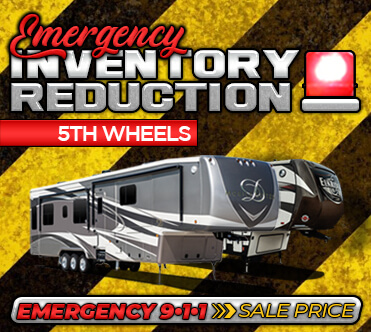 Emergency Inventory Reduction - 5th Wheels