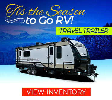 Tis The Season to Go RV Travel Trailers